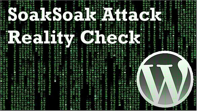SoakSoak Malware Attack Reality Check