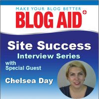 Chelsea Day Site Success Interview