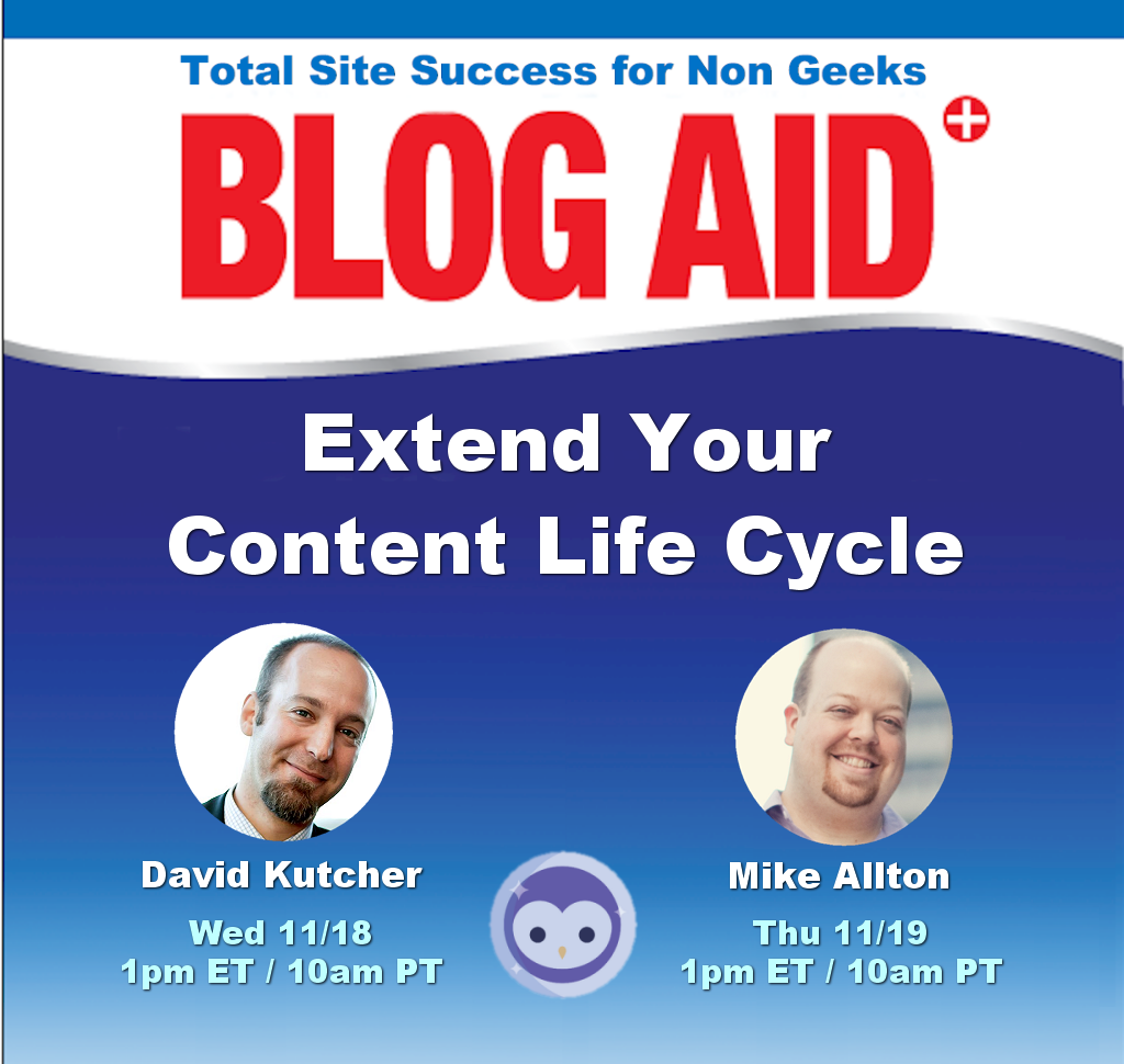Extend Your Content Life Cycle Blabs