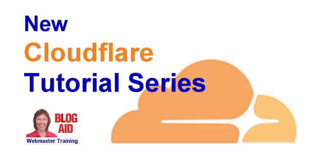 New CloudFlare Tutorial Series