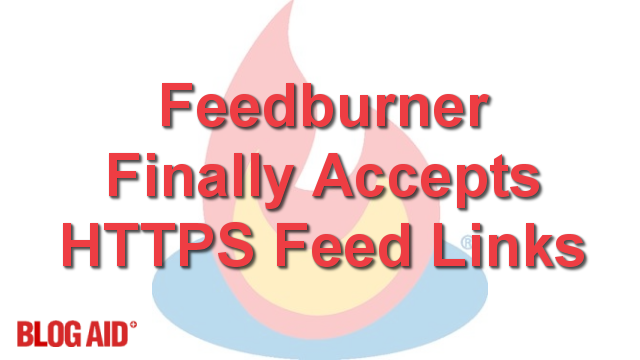 Feedburner Finally Accepts HTTPS Feed Links