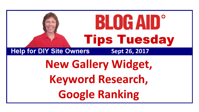 Tips Tuesday – New Gallery Widget, Keyword Research, Google Ranking