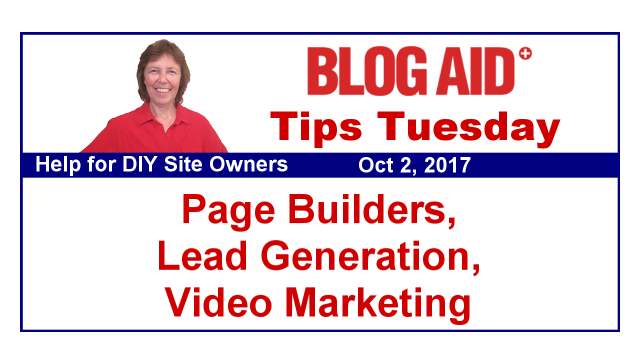 Tips Tuesday – Page Builders, Lead Generation, Video Marketing