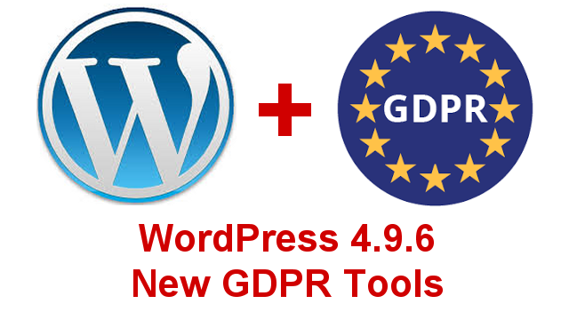 WordPress 4.9.6 New GDPR Tools