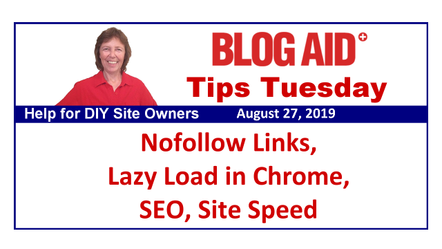 Tips Tuesday – Nofollow Links, Lazy Load in Chrome, SEO, Site Speed.
