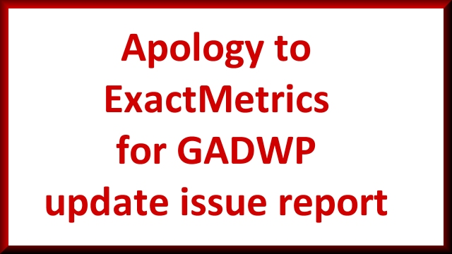 Apology to ExactMetrics Over GADWP Update Issue