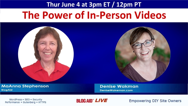 The Power of In-Person Videos: Interview with Denise Wakeman