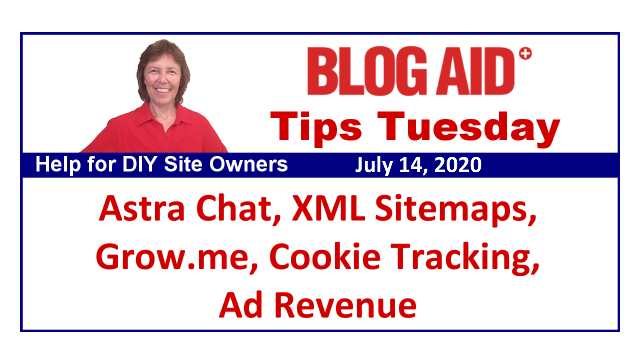 Tips Tuesday – Astra Chat, XML Sitemaps, Grow.me, Cookie Tracking, Ad Revenue