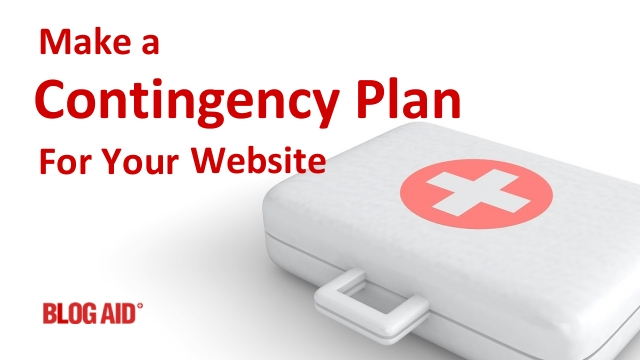 Make a Contingency Plan for Your Website